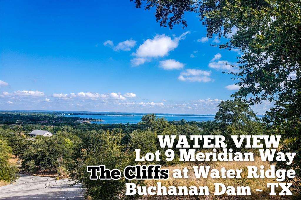 Lot 9 Meridian Way Property Photo - Buchanan Dam, TX real estate listing