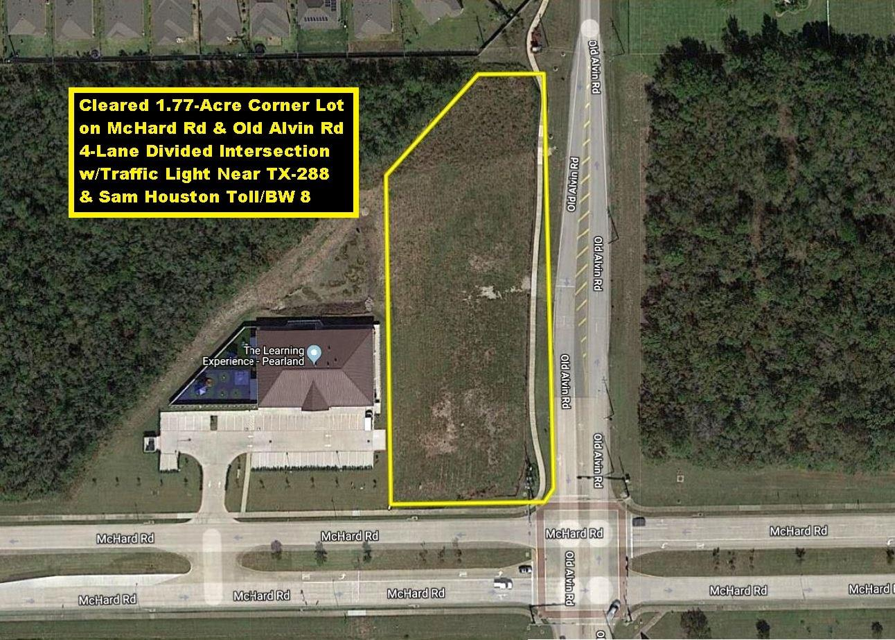 0 McHard Rd and Old Alvin Road Property Photo - Pearland, TX real estate listing