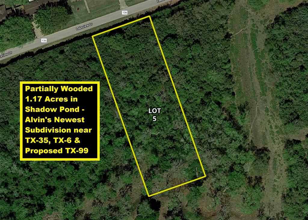 Lot 5 County Road 136 Property Photo - Alvin, TX real estate listing